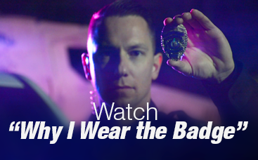 "Watch ""Why I Wear the Badge"""
